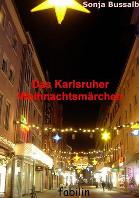 Das Karlsruher Weihnachtsmärchen