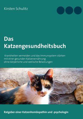 Das Katzengesundheitsbuch