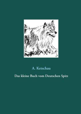 Das kleine Buch vom Deutschen Spitz