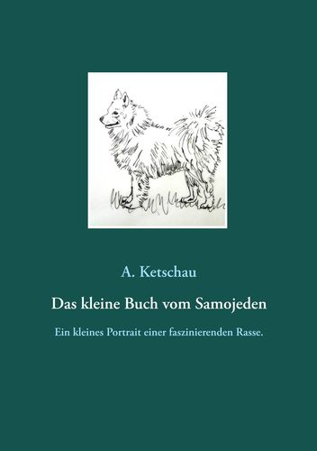 Das kleine Buch vom Samojeden