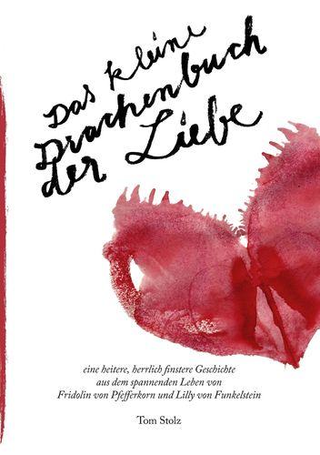 Das kleine Drachenbuch der Liebe