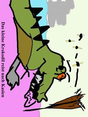 Das kleine Krokodil reist nach Kasien