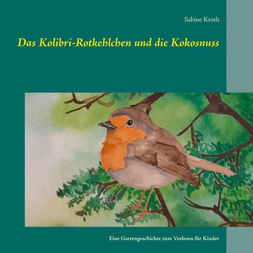 Das Kolibri-Rotkehlchen und die Kokosnuss