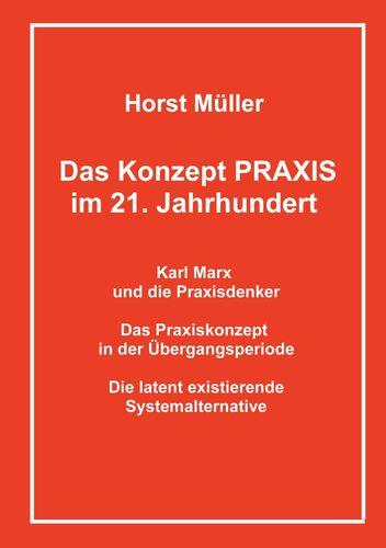 Das Konzept PRAXIS im 21. Jahrhundert