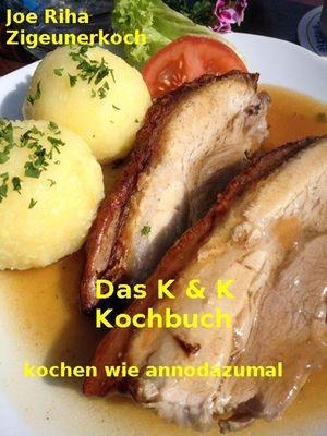 Das K&K-Kochbuch