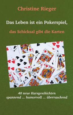Das Leben ist ein Pokerspiel,