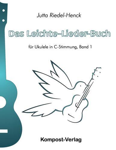 Das Leichte-Lieder-Buch, Band 1