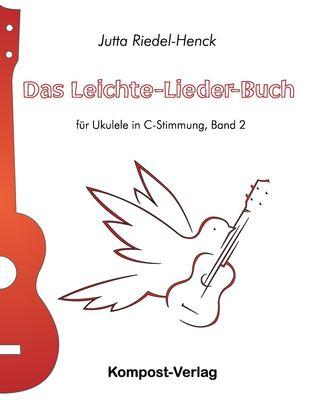 Das Leichte-Lieder-Buch, Band 2