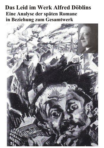 Das Leid im Werk Alfred Döblins