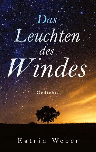 Das Leuchten des Windes