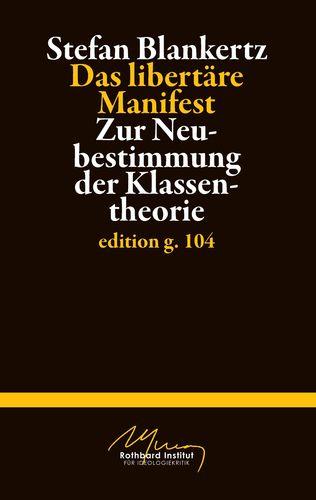 Das libertäre Manifest