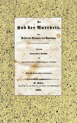 Das Lob der Narrheit. Reprint der Ausgabe von 1839 (BoD)