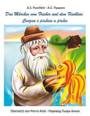 Das Märchen vom Fischer und dem Fischlein