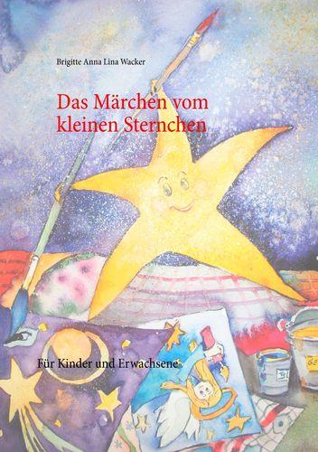 Das Märchen vom kleinen Sternchen