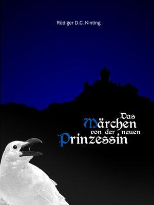 Das Märchen von der neuen Prinzessin