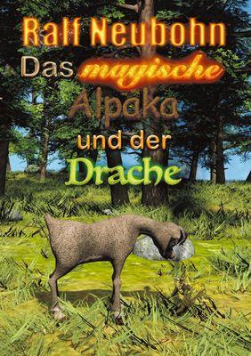 Das magische Alpaka und der Drache