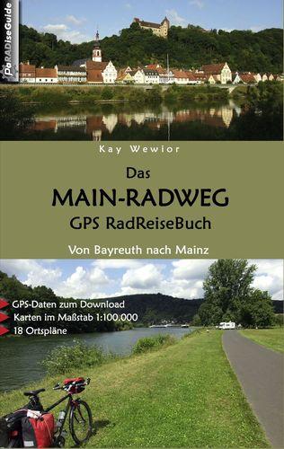 Das Main-Radweg GPS RadReiseBuch