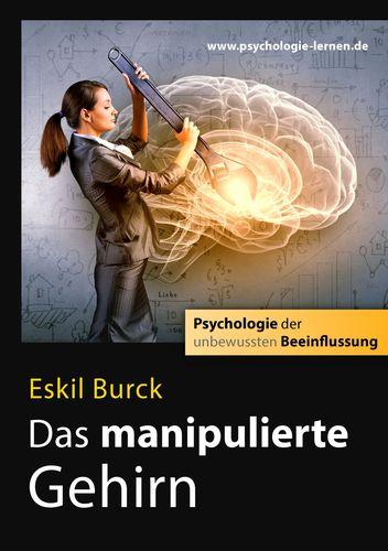 Das manipulierte Gehirn
