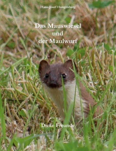 Das Mauswiesel und der Maulwurf