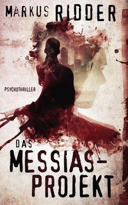 Das Messias-Projekt