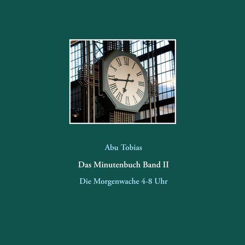 Das Minutenbuch Band II
