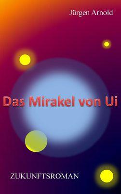 Das Mirakel von Ui