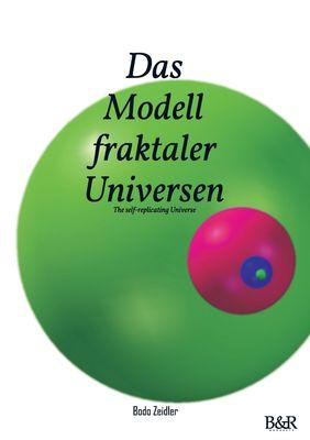 Das Modell fraktaler Universen