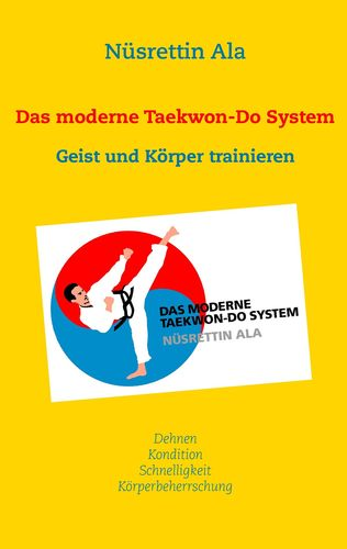 Das moderne Taekwon-Do System
