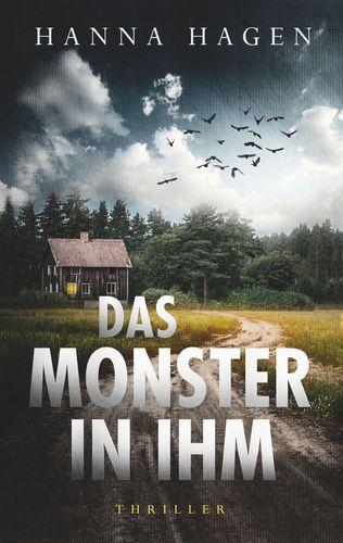 Das Monster in ihm
