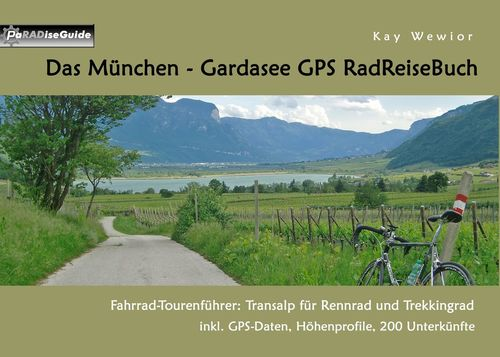 Das München - Gardasee GPS RadReiseBuch