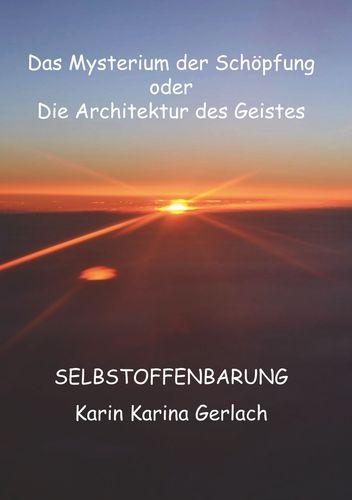 Das Mysterium der Schöpfung oder die Architektur des Geistes
