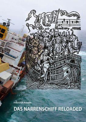 Das Narrenschiff reloaded
