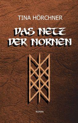 Das Netz der Nornen
