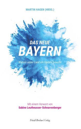 Das neue Bayern