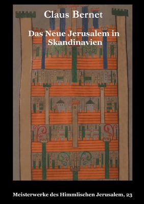 Das Neue Jerusalem in Skandinavien