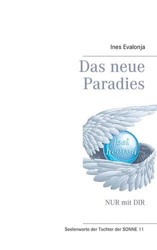 Das neue Paradies