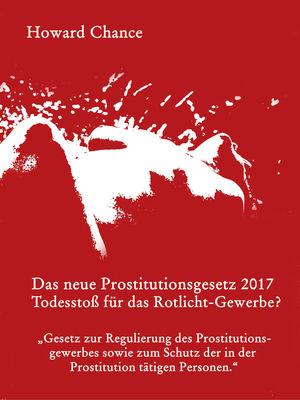 Das neue Prostitutionsgesetz 2017
