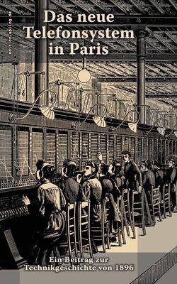 Das neue Telefonsystem in Paris