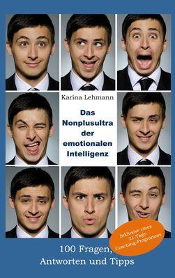 Das Nonplusultra der emotionalen Intelligenz