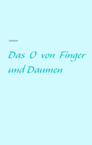 Das O von Finger und Daumen