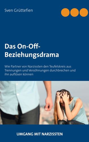 Das On-Off-Beziehungsdrama