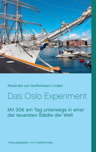 Das Oslo Experiment