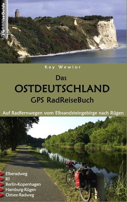 Das Ostdeutschland GPS RadReiseBuch
