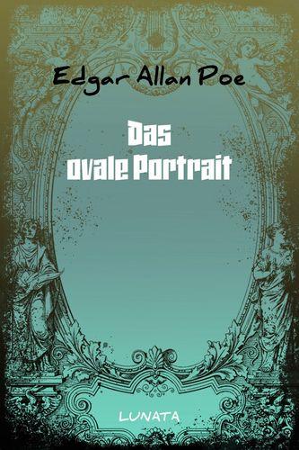 Das ovale Portrait