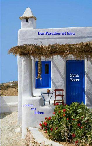 Das Paradies ist blau