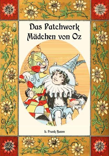 Das Patchwork-Mädchen von Oz - Die Oz-Bücher Band 7