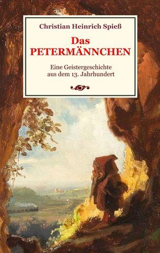 Das Petermännchen - Eine Geistergeschichte aus dem 13. Jahrhundert