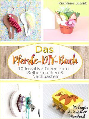Das Pferde-DIY-Buch