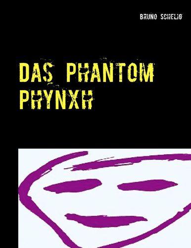 Das Phantom Phynxh