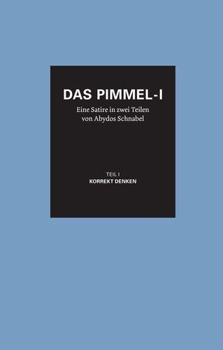 Das Pimmel-I - Band 1